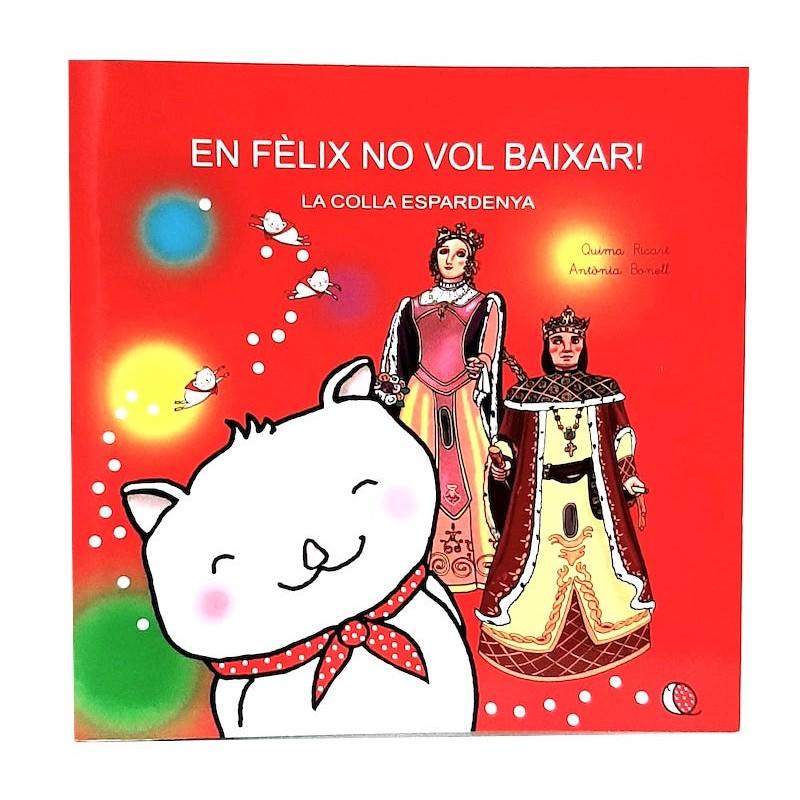 EN FÈLIX NO VOL BAIXAR. Quimantó és Festa Major.